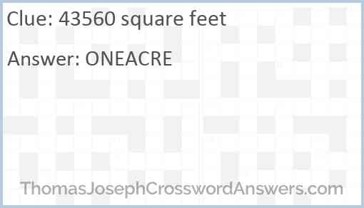 43560 square feet Answer