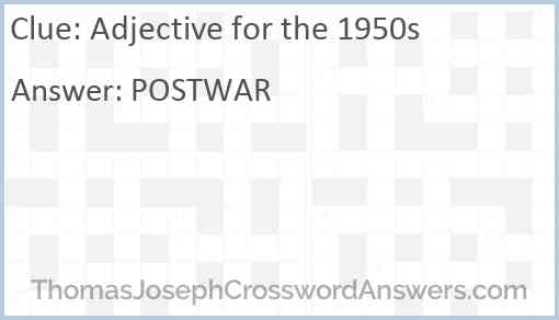 Adjective for the 1950s Answer