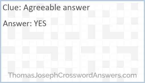 Agreeable answer Answer