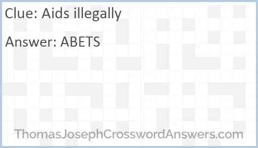 Aids illegally Answer
