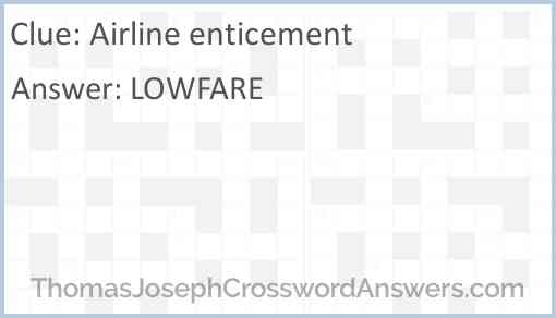 Airline enticement Answer