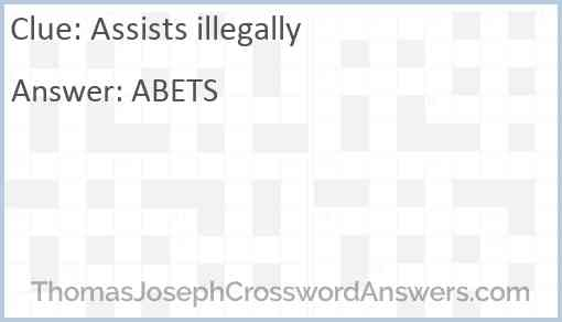 Assists illegally Answer