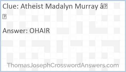 Atheist Madalyn Murray — Answer