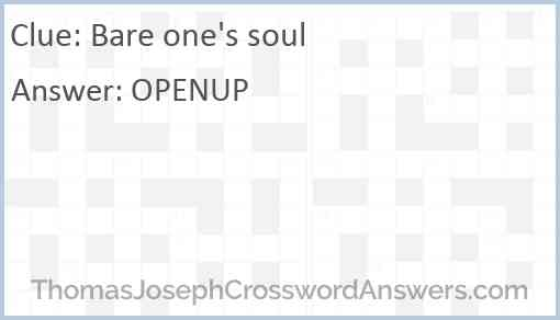 Bare one's soul Answer
