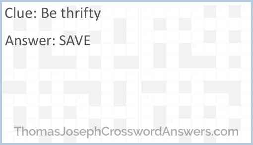 Be thrifty Answer