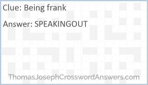 Being frank Answer