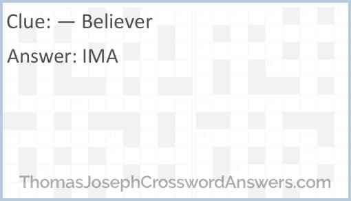 """—  Believer"" Answer"