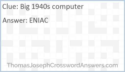Big 1940s computer Answer