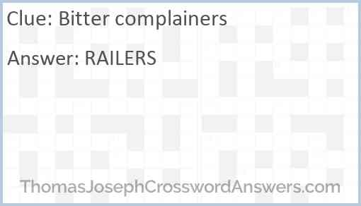 Bitter complainers Answer