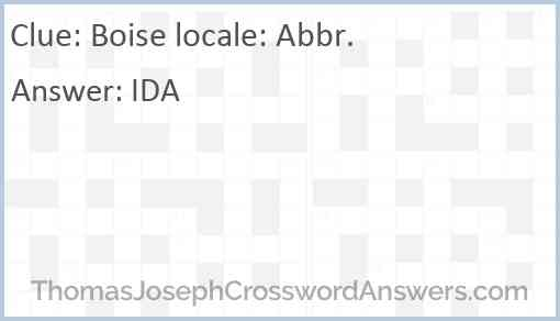 Boise locale: Abbr. Answer