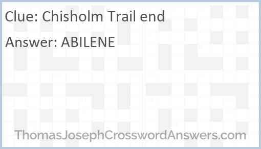 Chisholm Trail end Answer
