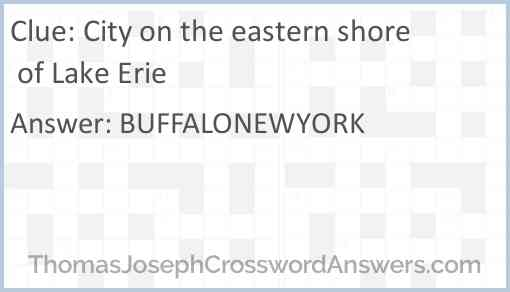 City on the eastern shore of Lake Erie Answer