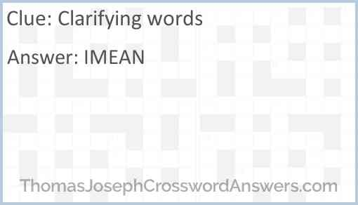 Clarifying words Answer