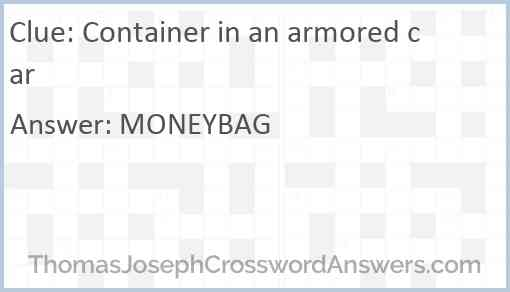 Container in an armored car Answer