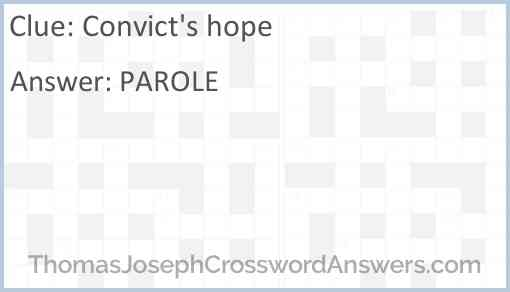 Convict's hope Answer