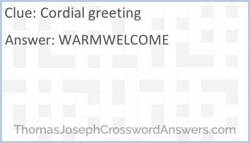 Cordial greeting Answer