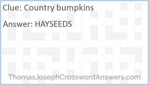 Country bumpkins Answer