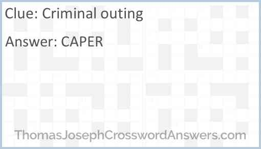 Criminal outing Answer