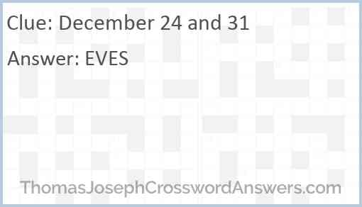 December 24 and 31 Answer