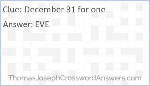 December 31 for one Answer