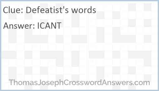 Defeatist's words Answer