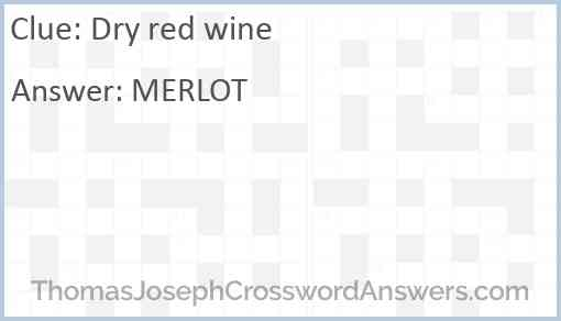 Dry red wine Answer