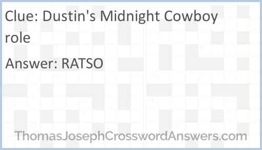 Dustin's Midnight Cowboy role Answer