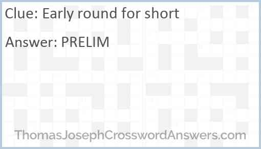 Early round for short Answer