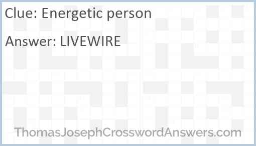 Energetic person Answer