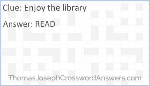 Enjoy the library Answer