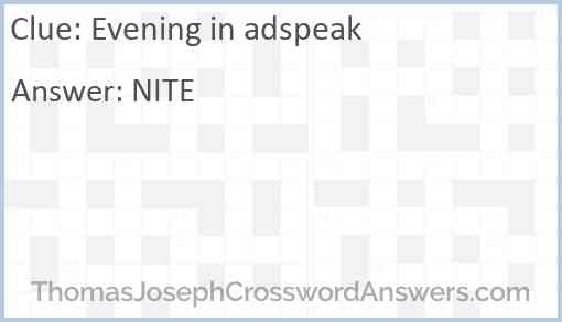 Evening in adspeak Answer