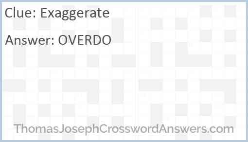 Exaggerate Answer