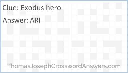 """Exodus"" hero Answer"