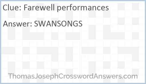 Farewell performances Answer