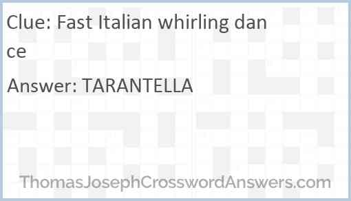 Fast Italian whirling dance Answer