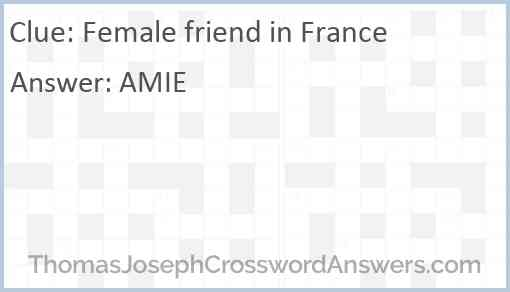 Female friend in France Answer