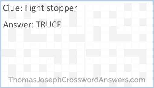 Fight stopper Answer