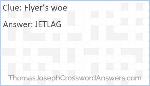 Flyer's woe Answer