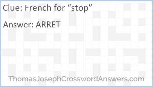 "French for ""stop"" Answer"