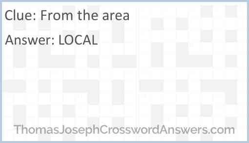 From the area Answer