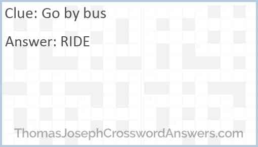 Go by bus Answer