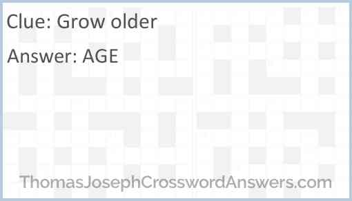 Grow older Answer