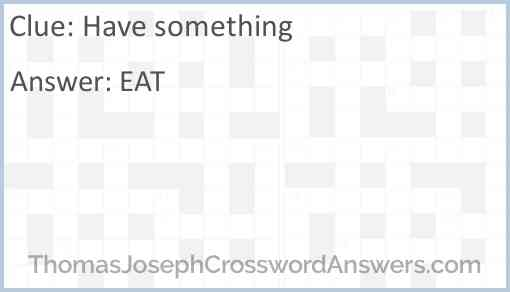 Have something Answer