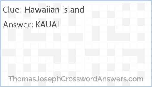 Hawaiian island Answer