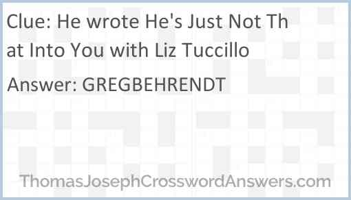 He wrote He's Just Not That Into You with Liz Tuccillo Answer