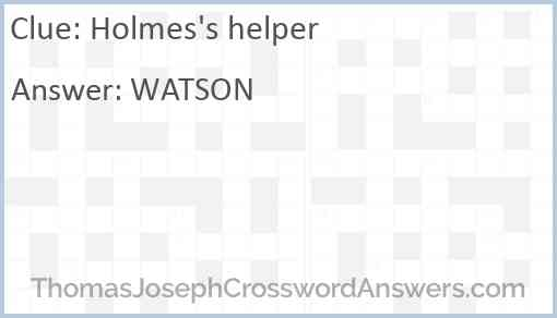 Holmes's helper Answer