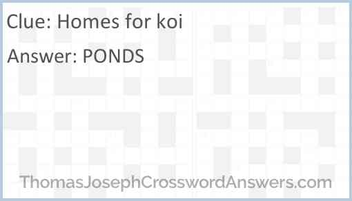 Homes for koi Answer