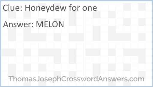 Honeydew for one Answer