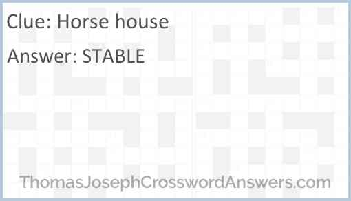 Horse house Answer