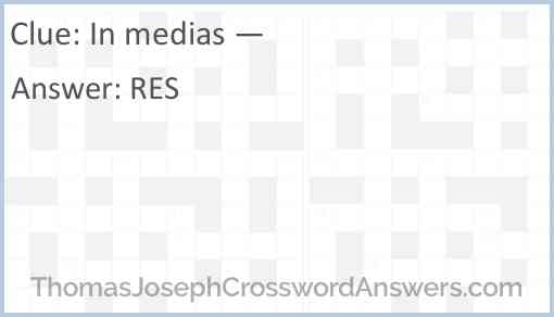 In medias — Answer
